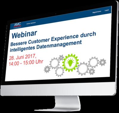 AMC-Webinar: Bessere Customer Experience durch intelligentes Datenmanagement
