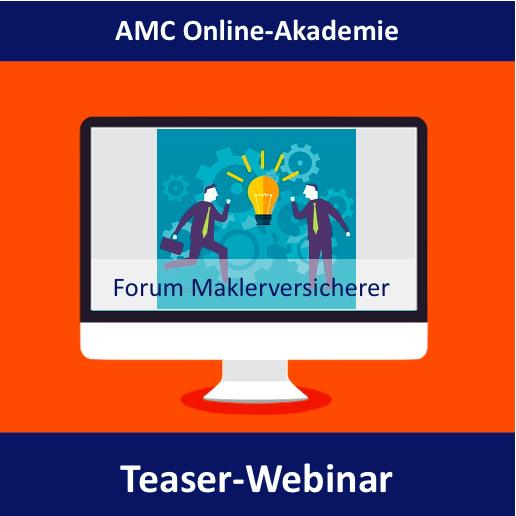 Teaser-Webinar zum AMC-Forum Maklerversicherer 2020