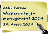 AMC-Forum Wiederanlagemanagement 2014